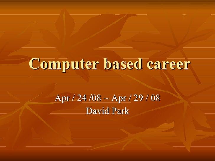 Computer Based Career