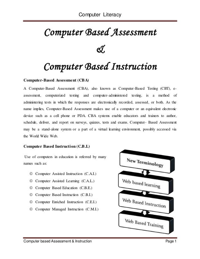 computer based assessment Performance based assessment allows for a deeper look at a student's level of  mastery combine pba with interdisciplinary learning using.