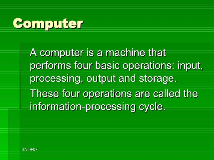 Four Operations of a Computer Four Operations Are Called