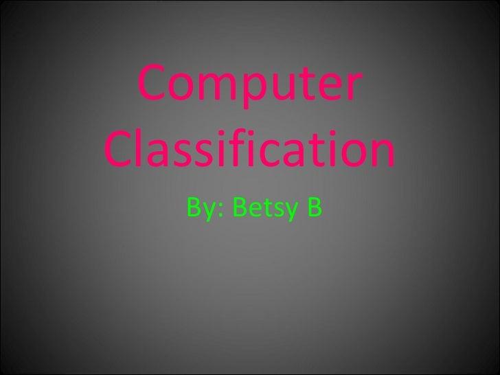 Computer Classification