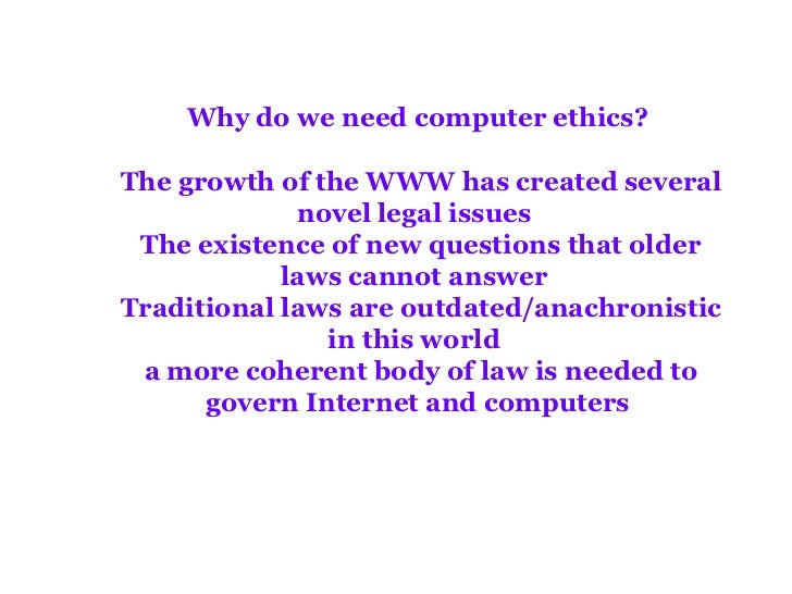 computer and web ethics Read this essay on computer and web ethics come browse our large digital warehouse of free sample essays get the knowledge you need in order to pass your classes and more only at termpaperwarehousecom.