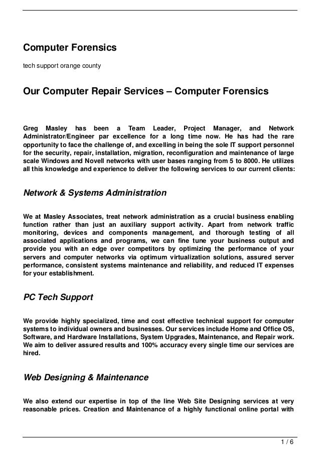 Computer Forensicstech support orange countyOur Computer Repair Services – Computer ForensicsGreg Masley has been a Team L...