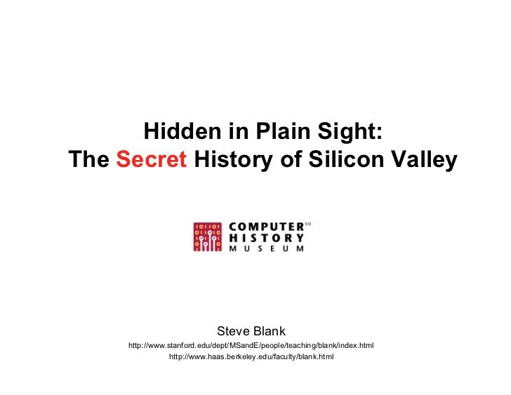Steve Blank's Secret History of Silicon Valley Computer History Museum 120708 update