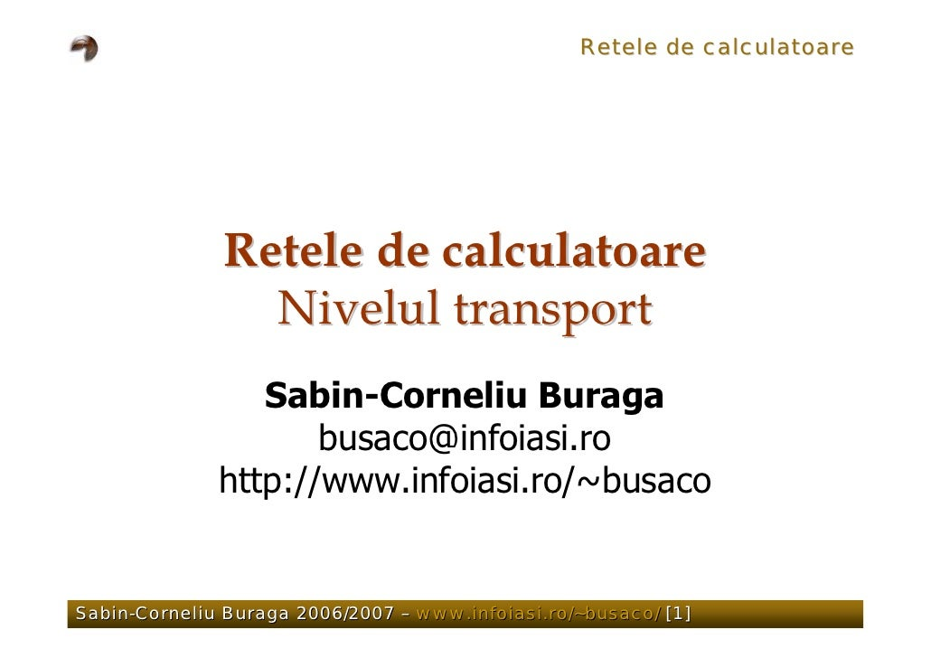 Retele de calculatoare                   Retele de calculatoare                 Nivelul transport                  Sabin-C...