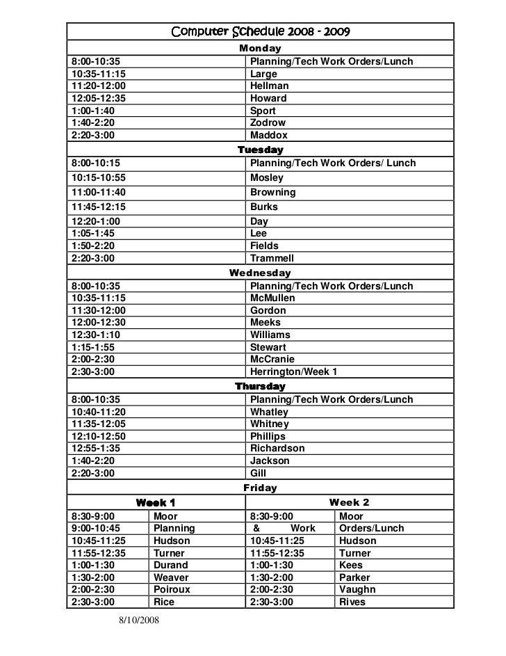 Computer Schedule 2008 - 2009                                 Monday 8:00-10:35                       Planning/Tech Work O...