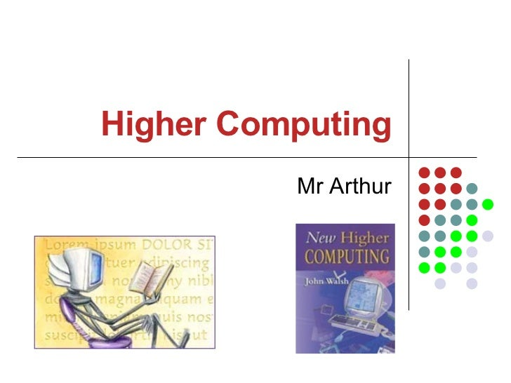 coursework computing higher These videos support the sqa higher computing course at coltness high school.