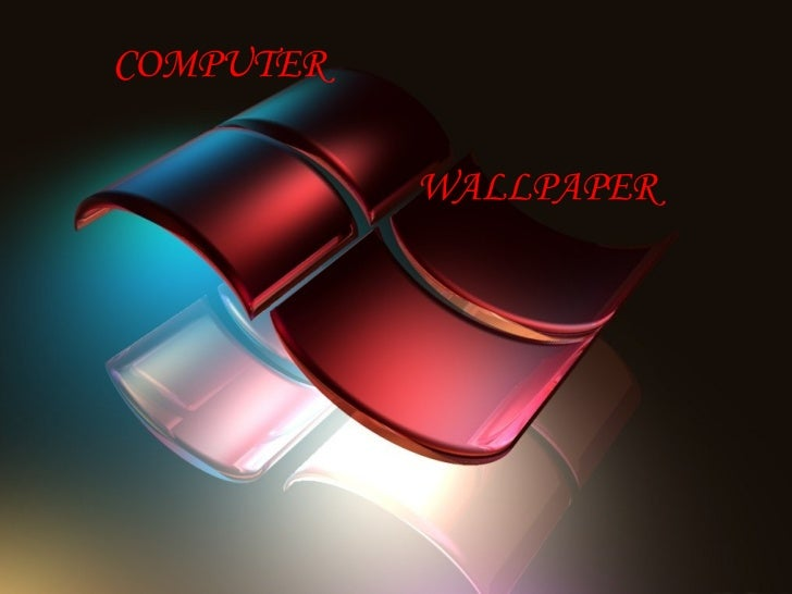 COMPUTER  WALLPAPER -Beautiful and INNOVATIVE