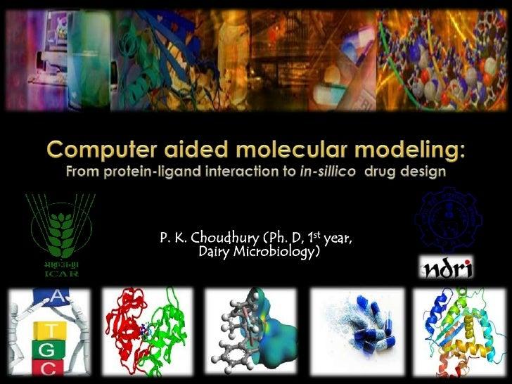 P. K. Choudhury (Ph. D, 1st year,       Dairy Microbiology)