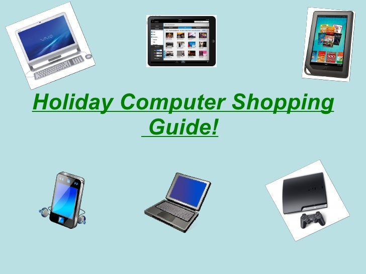 Holiday Computer Shopping  Guide!