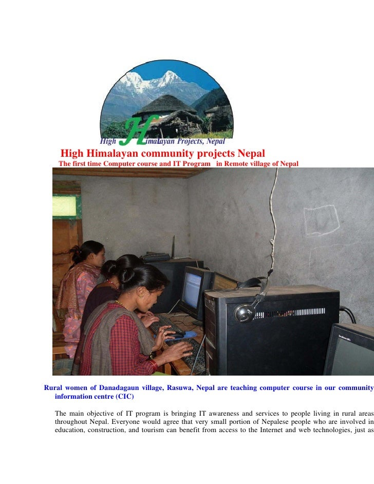 High Himalayan community projects Nepal    The first time Computer course and IT Program in Remote village of NepalRural w...