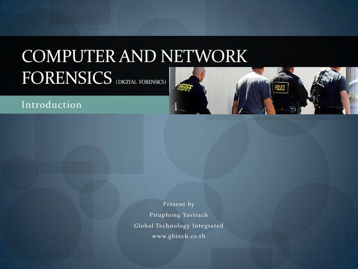 Computer And Network Forensics