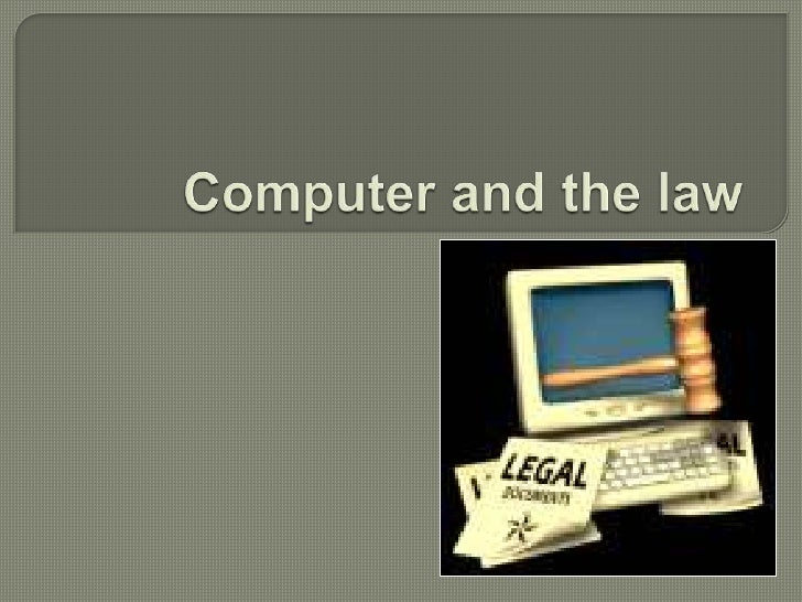 Computer And The Law