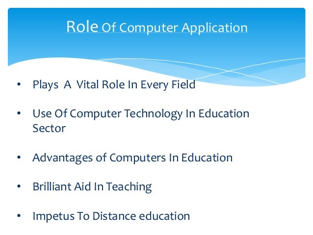 uses of computer in education fields in tamil Computer is used in different feilds of life,as now adays computer application in every has become almost like so importantso computer is being used in every feild may it belong to business,education,communication,trade etc computer has become a solid source of interaction between the human beings and the up comming world as well as.