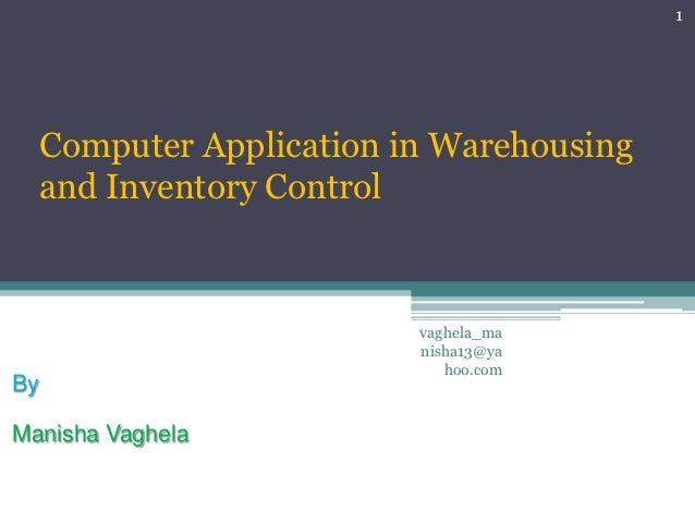 Computer application in warehousing and inventory management