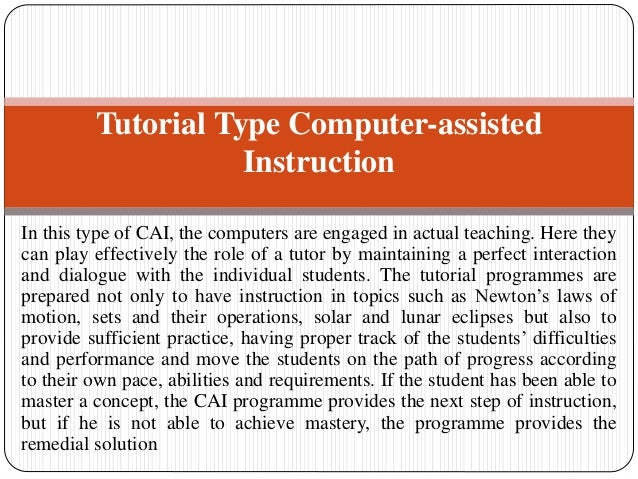 computer aided instruction 2 essay Teaching strategies and methods 1  traditional oral essay the teacher is the orator  computer teaching strategies computer aided instruction computer managed.