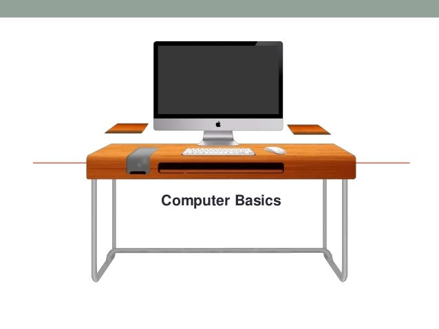 Computer Basics 2014