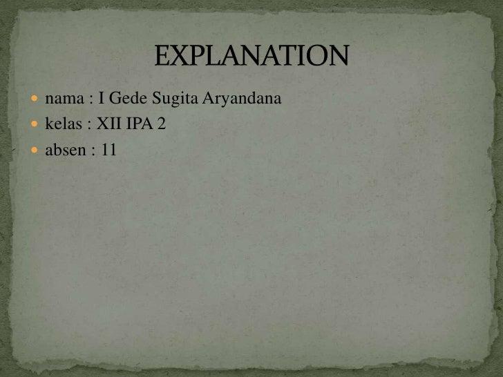  nama : I Gede Sugita Aryandana kelas : XII IPA 2 absen : 11