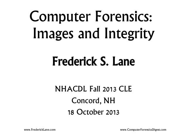 2013-10-18 Computer Forensics and Hash Values