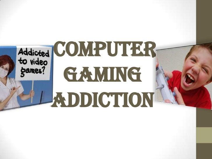 computer games addiction essays