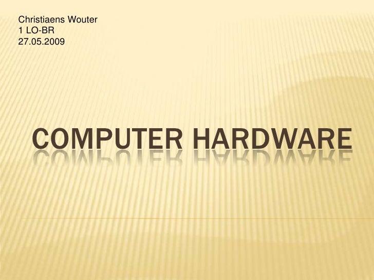 ICT: Computer hardware