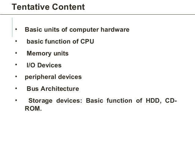 Cpu Unit of Measurement of Cpu • Memory Units