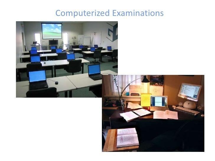 Computerized Examinations<br />