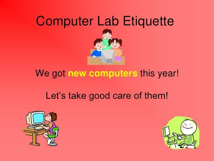Computer lab etiquette 2012