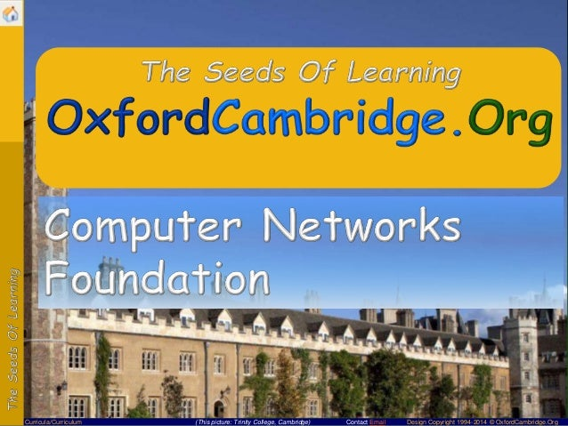 Contact Email Design Copyright 1994-2014 © OxfordCambridge.OrgCurricula/Curriculum (This picture: Trinity College, Cambrid...