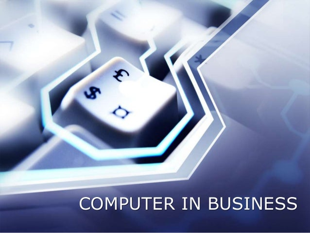 COMPUTER IN BUSINESS