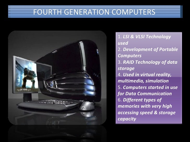 Present Generation Computers Fourth Generation Computers 1