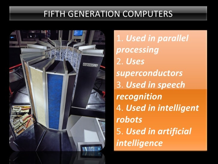 Fifth Generation Computers Robots Fifth Generation Computers 1