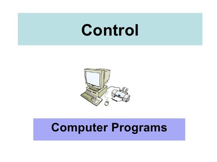 Control Computer Programs