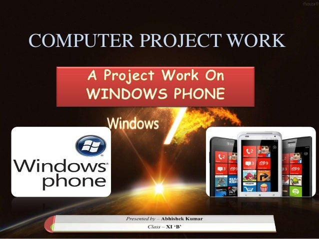 COMPUTER PROJECT WORK