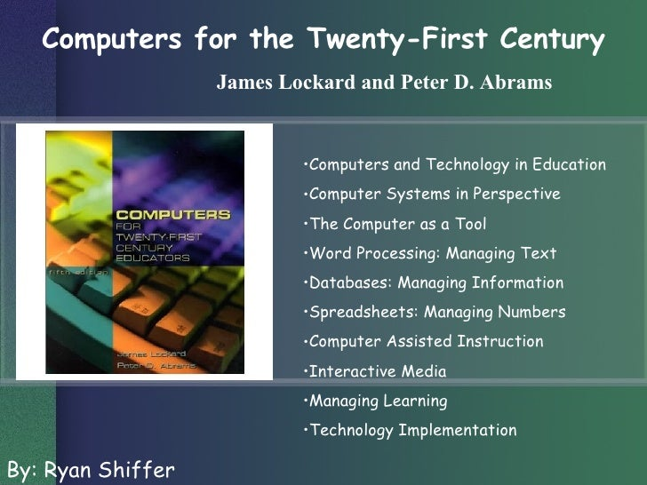 Computers For the Twenty-First Century