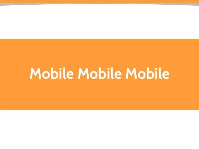 Mobile Mobile Mobile