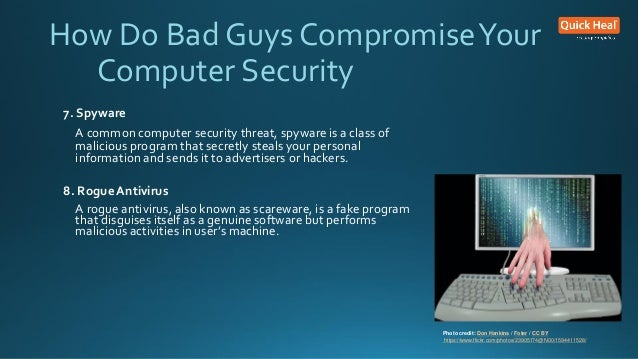 computer threats and security The 10 most common security threats explained computer virus: a computer virus is a small piece of software that can spread from one infected computer to another.
