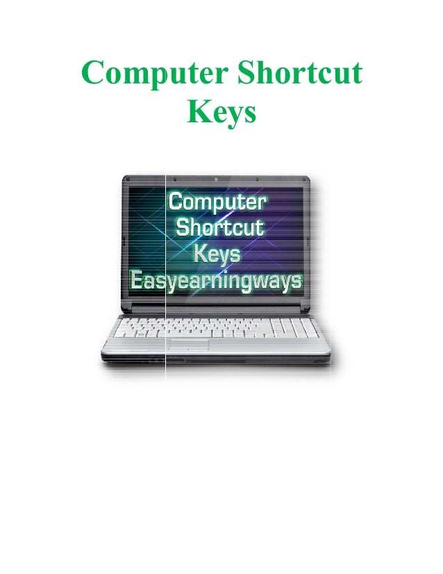 computer short cut keys The following table lists the keyboard shortcuts built into imagej you can create  additional shortcuts, or override built in shortcuts, by creating simple macros.