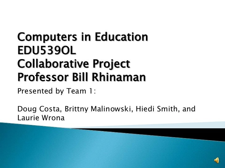 Computers in education collaborative project slides