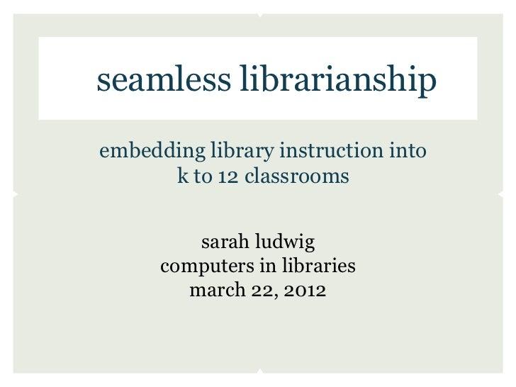 Seamless Librarianship