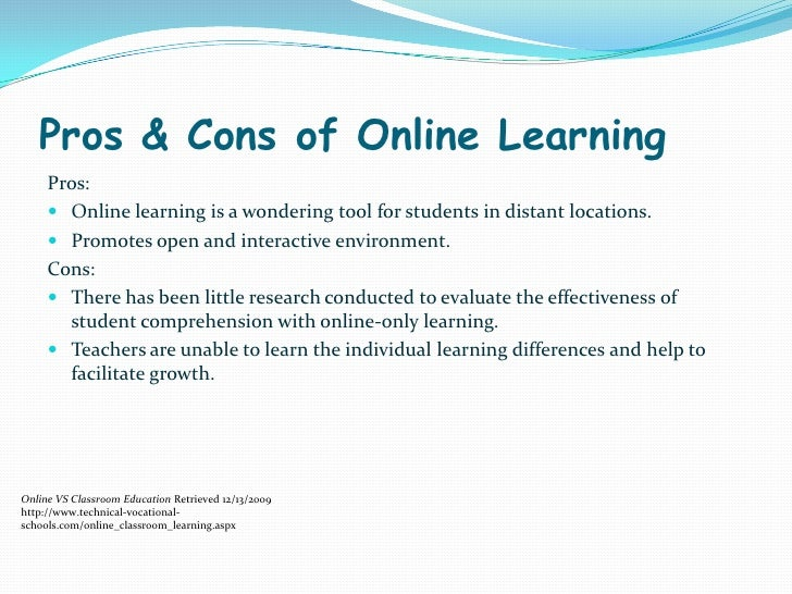 What are the pros and cons of Online Schooling?