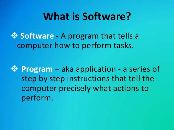 What is a software?