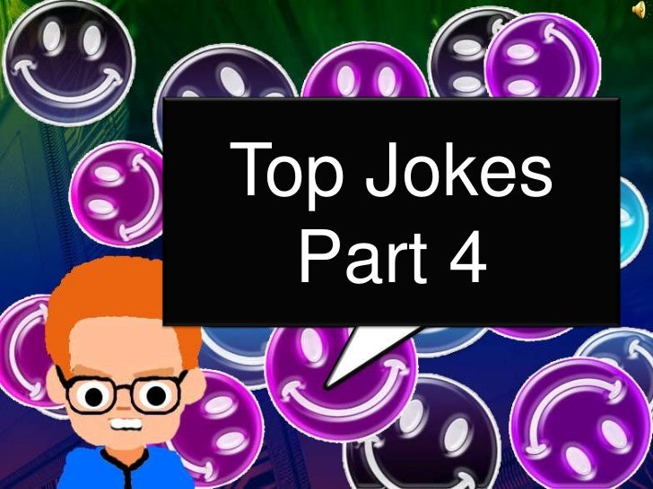 Top Jokes  Part 4
