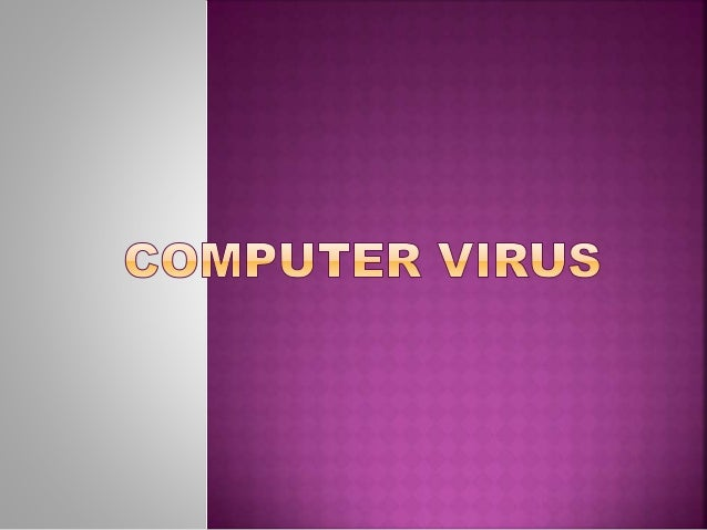 an introduction to the treaatment of computer virus Hepatitis b is a worldwide healthcare problem, especially in developing areas an estimated one third of the global population has been infected with the hepatitis b virus (hbv.