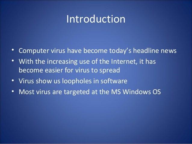 an introduction to a computer virus Les virus pourraient  faire acquérir à une cellule la capacité de produire une protéine d'intérêt ou pour étudier l'effet de l'introduction du.