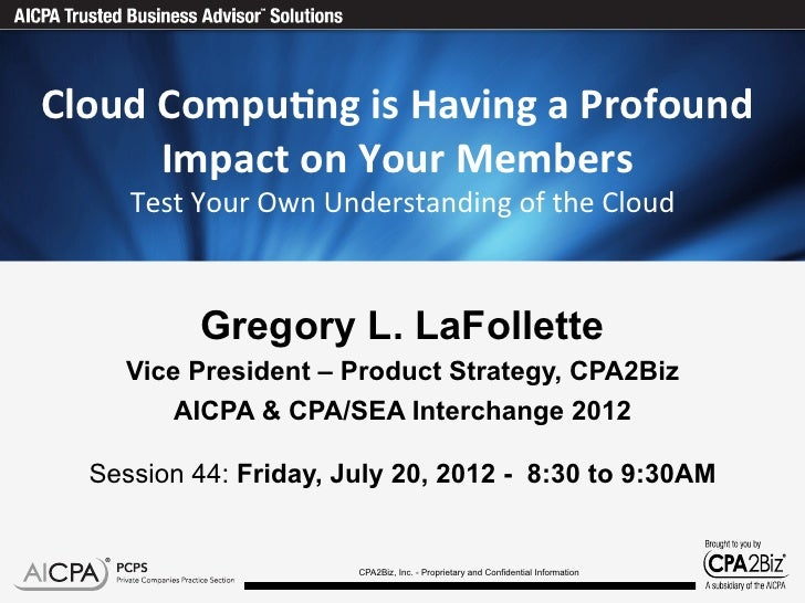 Cloud	  Compu)ng	  is	  Having	  a	  Profound	           Impact	  on	  Your	  Members	   	                                ...