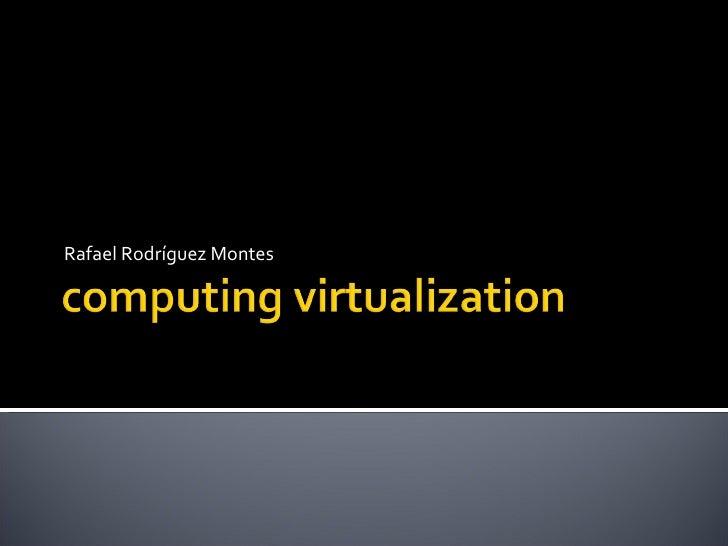Computing Virtualization130916