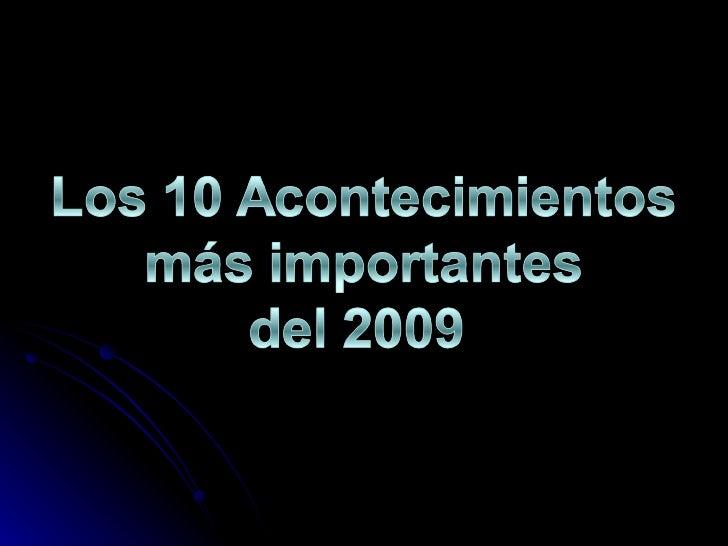 Sucesos mas revelantes del 2009