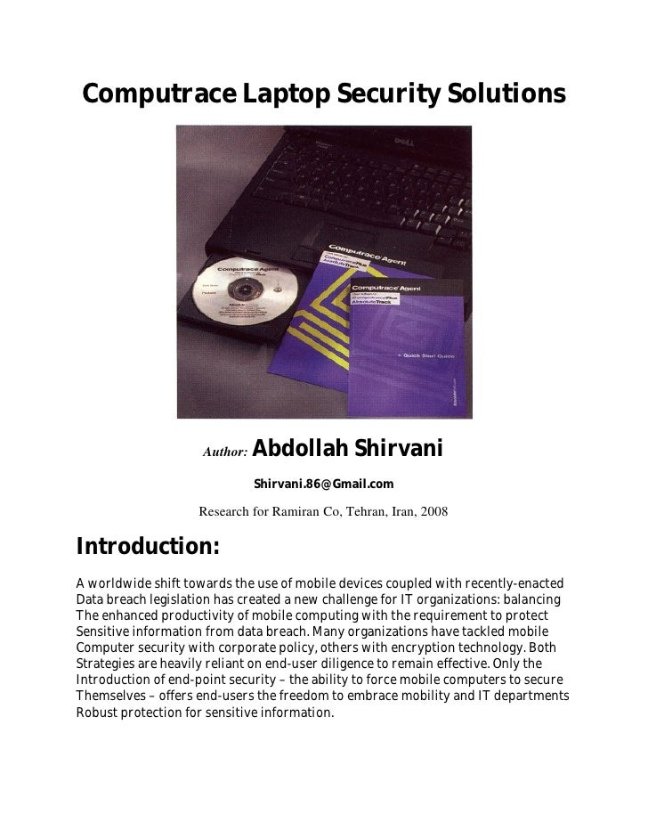 Computrace Laptop Security Solutions                          Author:   Abdollah Shirvani                                S...