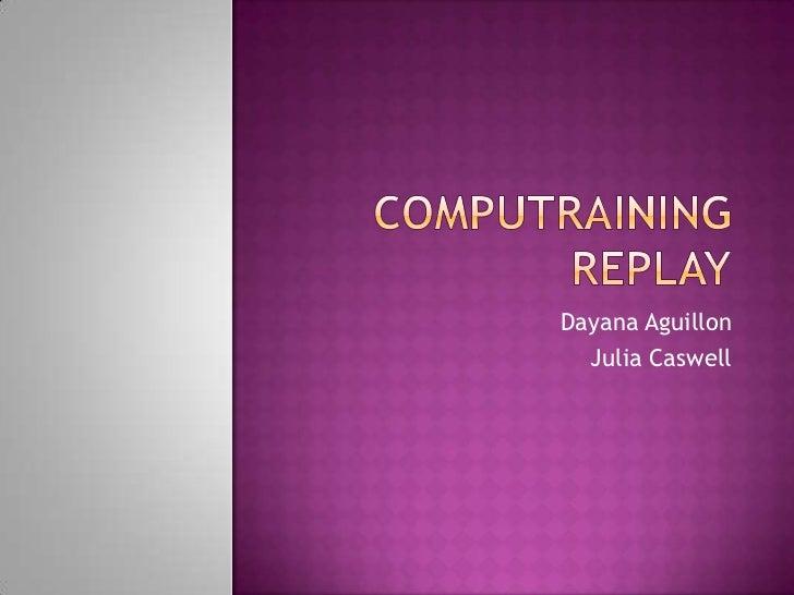 Dayana Aguillon  Julia Caswell