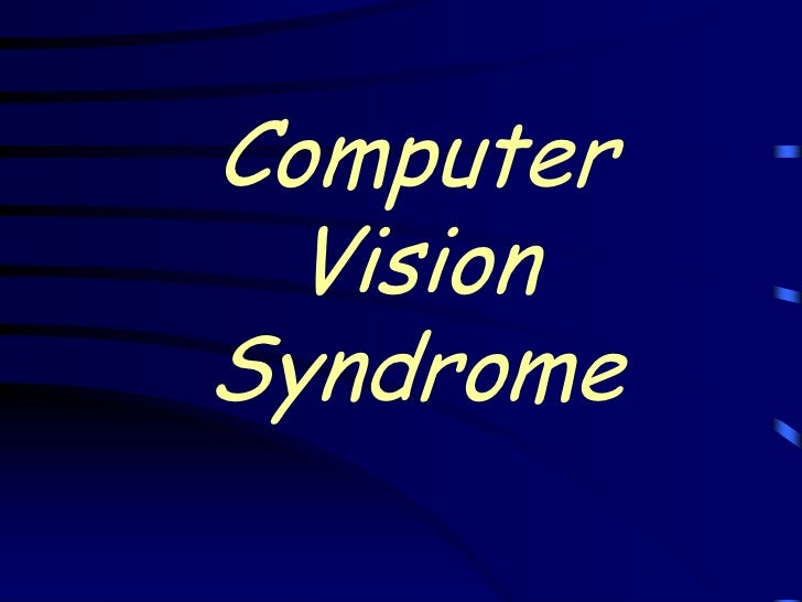 Computer  VisionSyndrome
